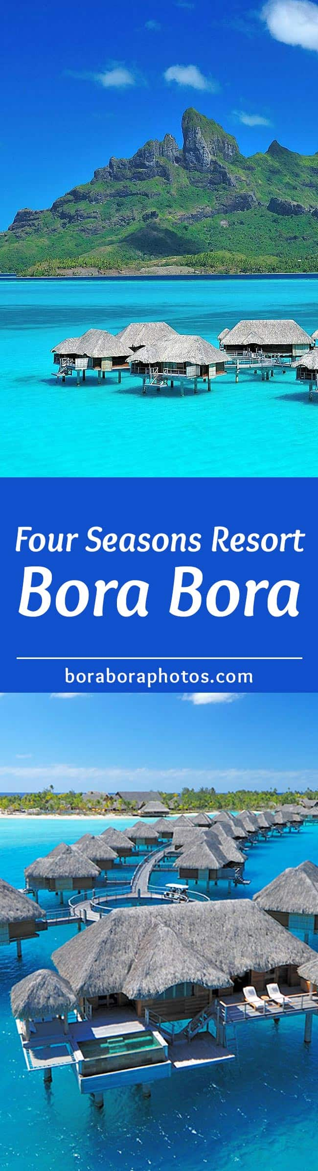 Bora Bora Four Seasons Resort - Luxurious overwater bungalow accommodations surrounded by sand-fringed islets on an outer coral reef that encloses a turquoise lagoon.